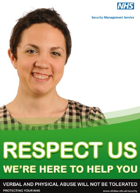 Respect us. We are here to help you. Verbal and physical abuse will not be tolerated